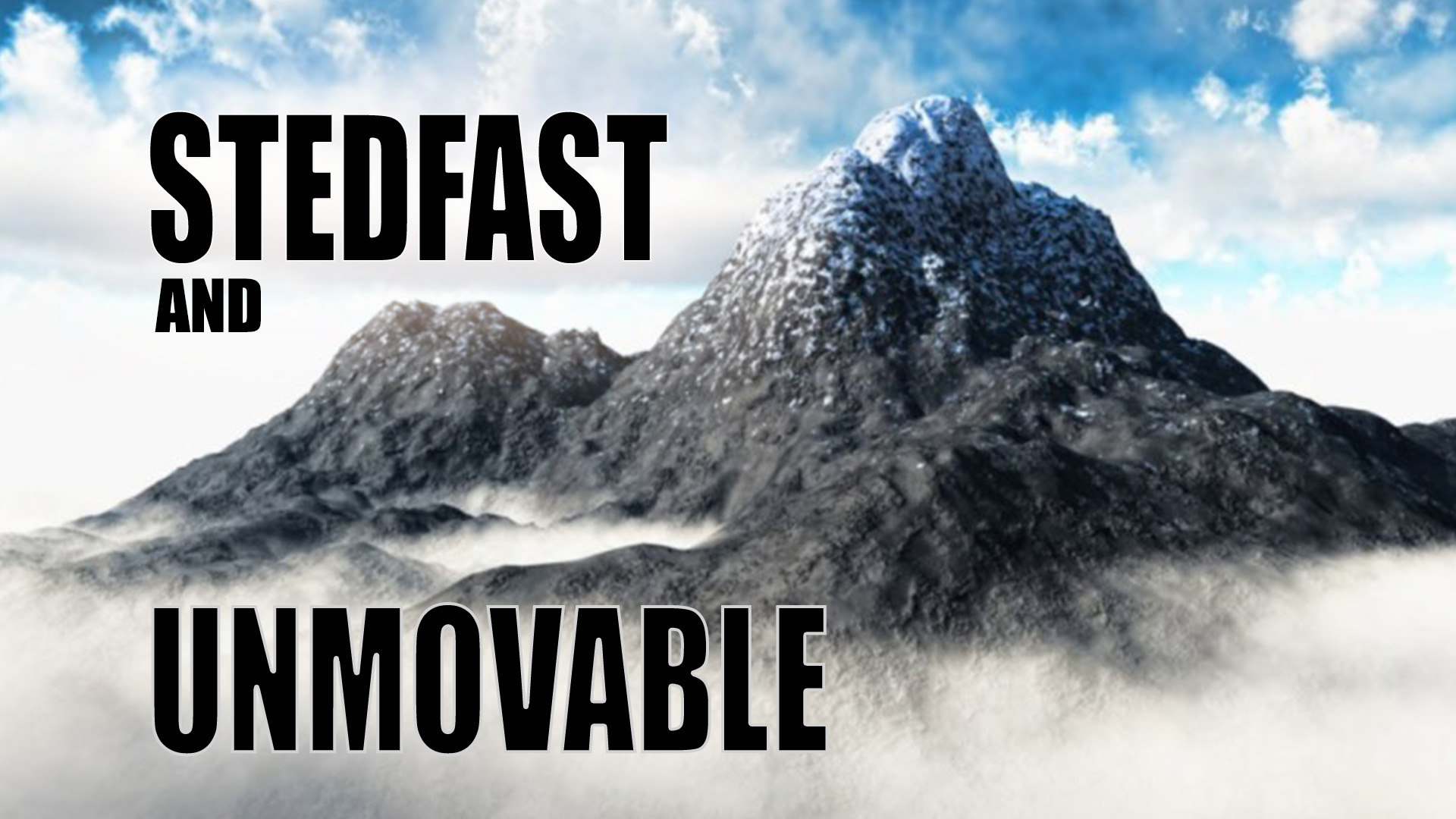 Steadfast and Unmovable Sermon Series - From the Heart of Los Angeles